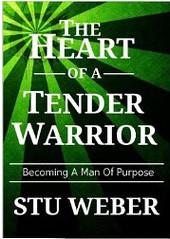 Heart of a Tender Warrior